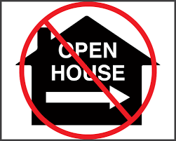 No More Open Houses Until Stay At Home Is Lifted...